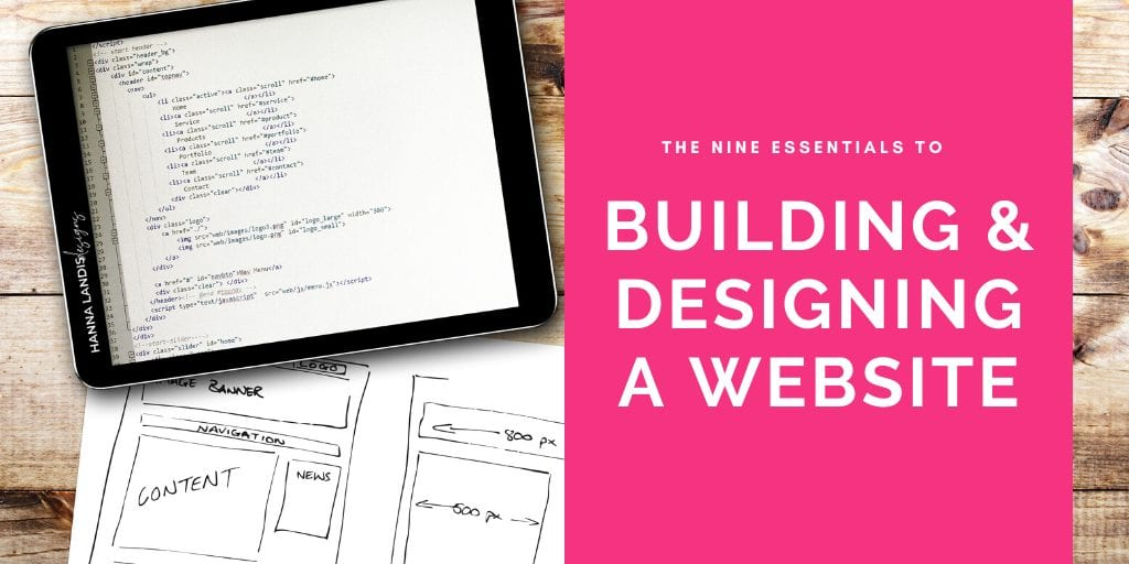 The Nine Essentials to Building and Designing a Website